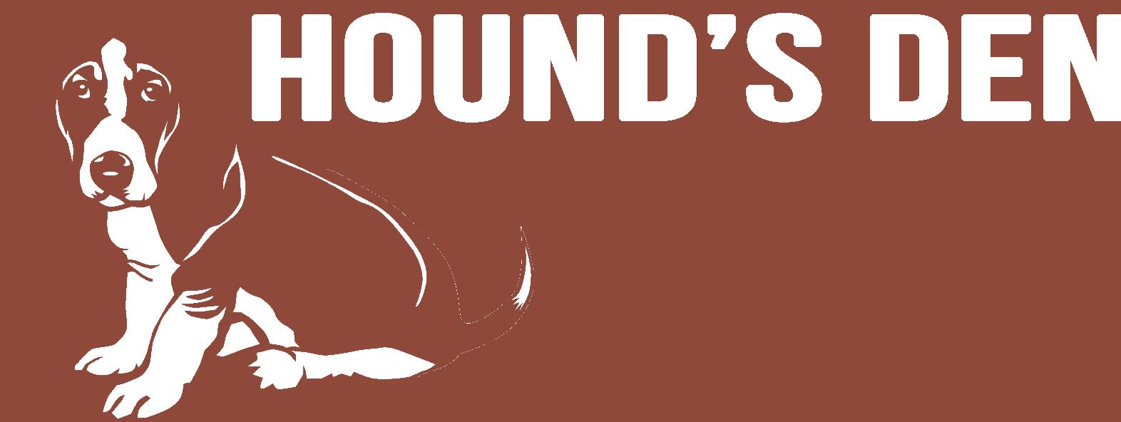Hounds Den